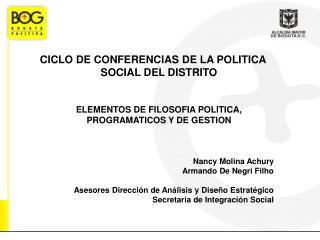 CICLO DE CONFERENCIAS DE LA POLITICA SOCIAL DEL DISTRITO