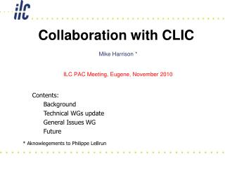 Collaboration with CLIC