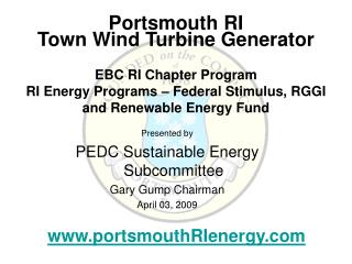 Presented by PEDC Sustainable Energy Subcommittee  Gary Gump Chairman April 03, 2009