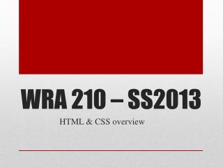 WRA 210 – SS2013