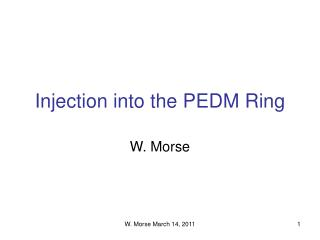 Injection into the PEDM Ring