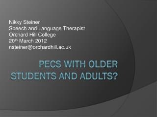 PECS with older students and adults?