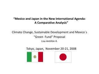 """Mexico and Japan in the New International Agenda:   A Comparative Analysis"""