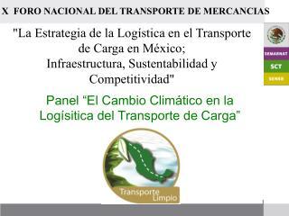 """Panel """"El Cambio Climático en la Logísitica del Transporte de Carga"""""""