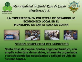 Municipalidad de Santa Rosa de Copán Honduras C. A.