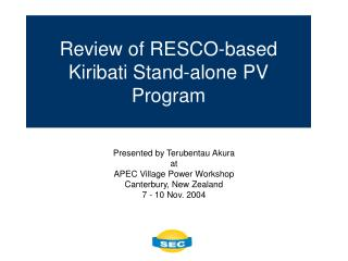 Review of RESCO-based Kiribati Stand-alone PV Program