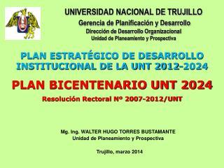 UNIVERSIDAD NACIONAL DE TRUJILLO Gerencia de Planificación y Desarrollo