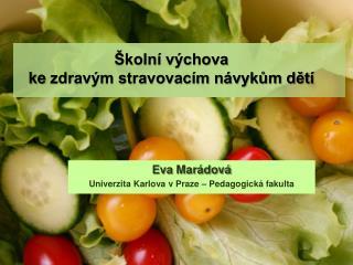 Školní výchova  ke  zdravým stravovacím návykům dětí