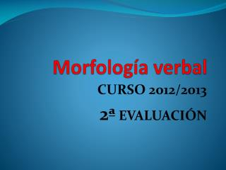Morfolog�a verbal