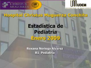 Estad�stica de  Pediatr�a Enero 2009