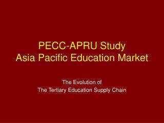 PECC-APRU Study Asia Pacific Education Market