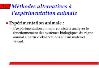 Méthodes alternatives à l'expérimentation animale