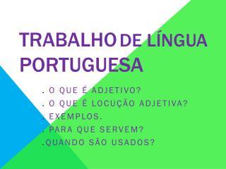 TRABALHO DE LÍNGUA  PORTUGUESA