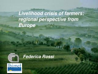 Livelihood crisis of farmers: regional perspective from Europe