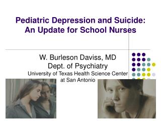 Pediatric Depression and Suicide: An Update for School Nurses