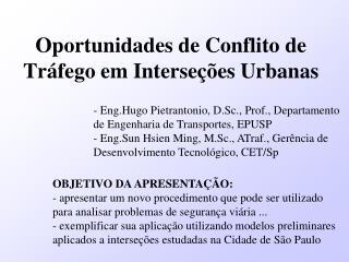 Oportunidades de Conflito de Tráfego em Interseções Urbanas