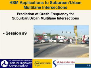 HSM Applications to Suburban/Urban Multilane Intersections