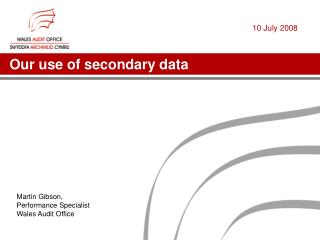 Our use of secondary data