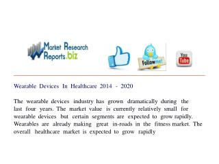 Wearable Devices In Healthcare 2014 - 2020