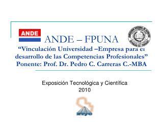 Exposición Tecnológica y Científica 2010