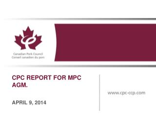 CPC REPORT FOR MPC         AGM.