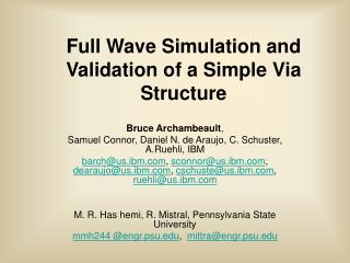 Full Wave Simulation and Validation of a Simple Via Structure