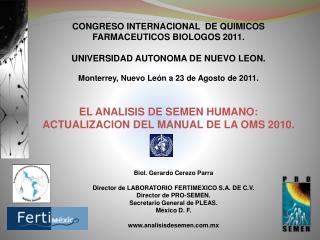 CONGRESO INTERNACIONAL  DE QUIMICOS FARMACEUTICOS BIOLOGOS 2011.