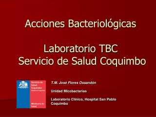 Acciones Bacteriológicas Laboratorio TBC  Servicio de Salud Coquimbo