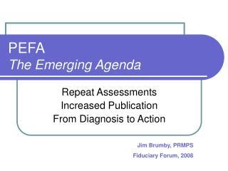 PEFA The Emerging Agenda