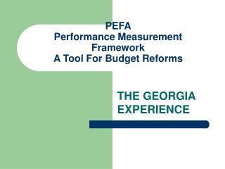 PEFA  Performance Measurement Framework A Tool For Budget Reforms