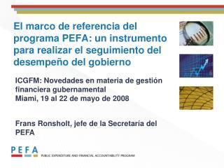 ICGFM: Novedades en materia de gestión financiera gubernamental  Miami, 19 al 22 de mayo de 2008