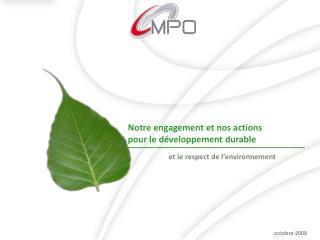 Notre engagement et nos actions  pour le développement durable