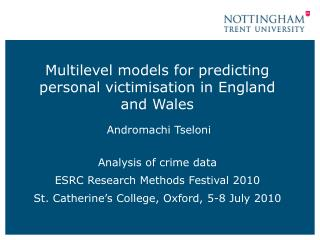 Multilevel models for predicting personal victimisation in England and Wales Andromachi Tseloni