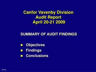 Canfor Vavenby Division  Audit Report  April 20-21 2009
