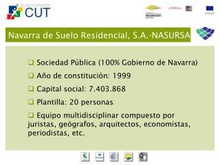 Navarra de Suelo Residencial, S.A.-NASURSA