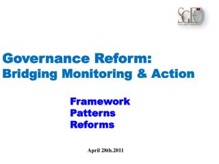 Governance Reform: Bridging Monitoring & Action Framework                      Patterns
