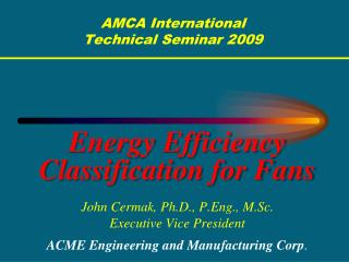 AMCA International Technical Seminar 2009