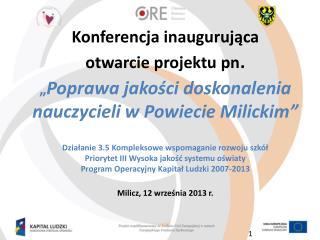 Konferencja inaugurująca  otwarcie projektu pn .