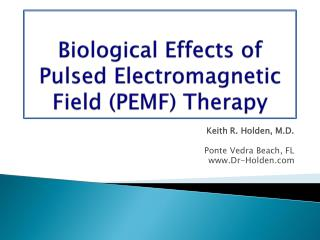 Biological Effects of Pulsed Electromagnetic Field (PEMF) Therapy