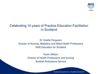 Celebrating 10 years of Practice Education Facilitation in Scotland