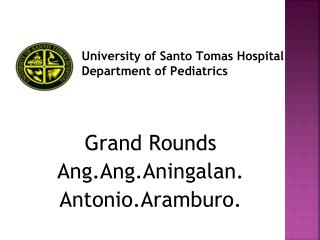 University of Santo Tomas Hospital Department of Pediatrics