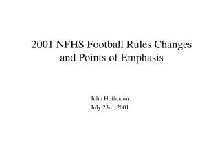 2001 NFHS Football Rules Changes and Points of Emphasis
