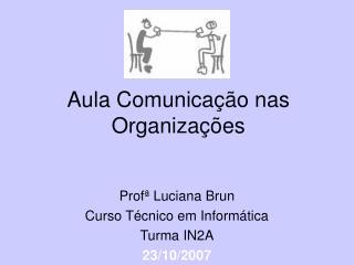 Aula Comunicação nas Organizações
