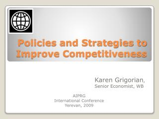 Policies and Strategies to Improve Competitiveness