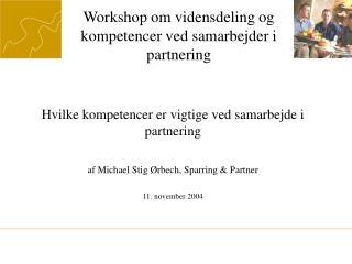 Workshop om vidensdeling og kompetencer ved samarbejder i partnering