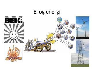 El og energi