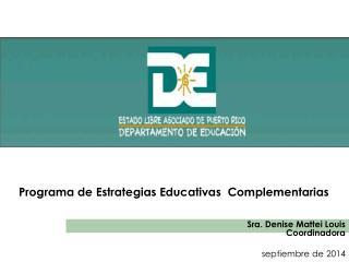 Programa de Estrategias Educativas  Complementarias