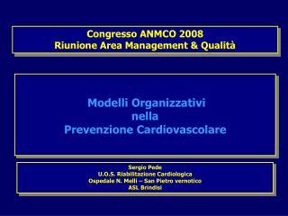 Congresso ANMCO 2008 Riunione Area Management & Qualità