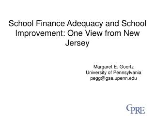 School Finance Adequacy and School Improvement: One View from New Jersey