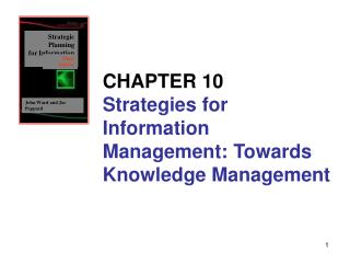 CHAPTER 10 Strategies for Information Management: Towards Knowledge Management